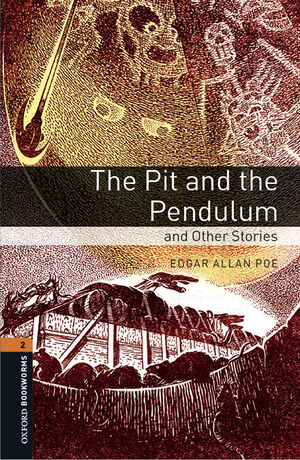 OXFORD BOOKWORMS 2. THE PIT AND THE PENDULUM AND OTHER STORIES MP3 PACK