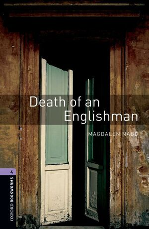 OXFORD BOOKWORMS 4. DEATH OF AN ENGLISHMAN