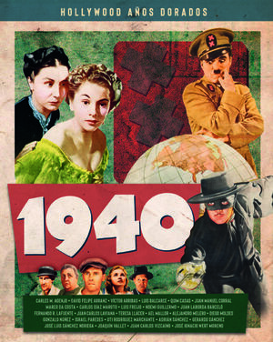 HOLLYWOOD AÑOS DORADOS: 1940